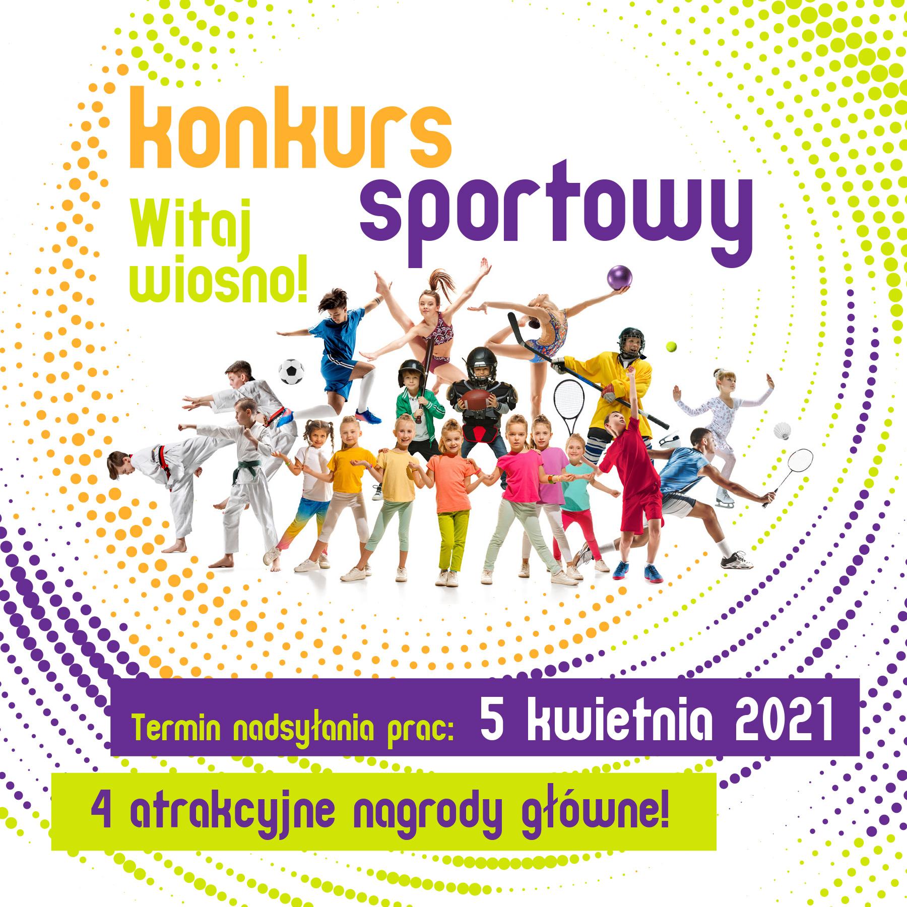 """Konkurs Sportowy """"Witaj wiosno!"""""""