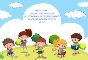 Nabór 2021/2022 Oddział Przedszkolny w Szkole Podstawowej nr 22