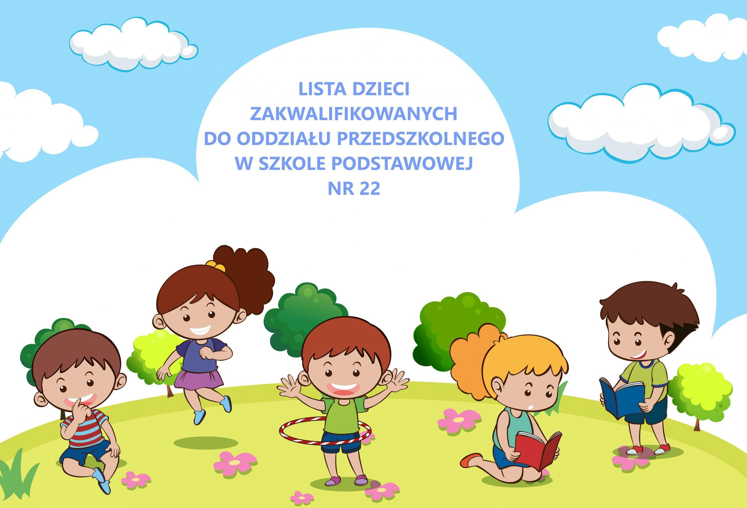 Read more about the article Nabór 2021/2022 Oddział Przedszkolny w Szkole Podstawowej nr 22