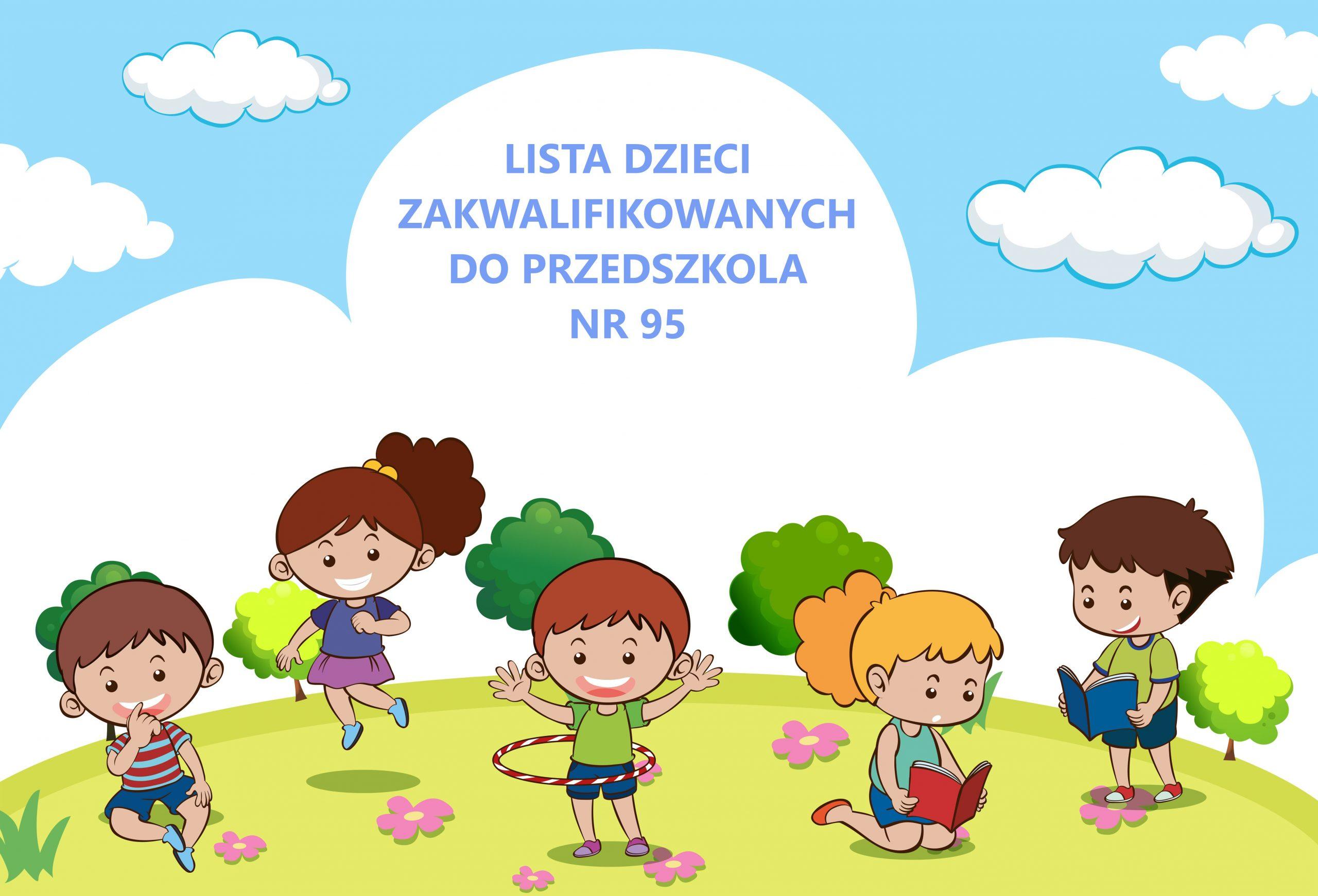 Read more about the article Nabór 2021/2022 Przedszkole nr 95